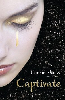 Captivate, Carrie Jones