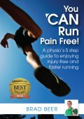 You Can Run Pain Free!, Brad Beer