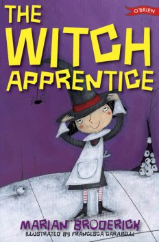 The Witch Apprentice, Marian Broderick