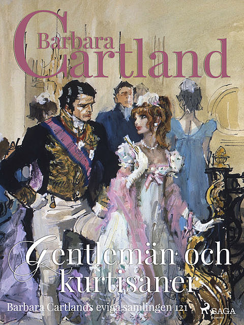 Gentlemän och kurtisaner, Barbara Cartland