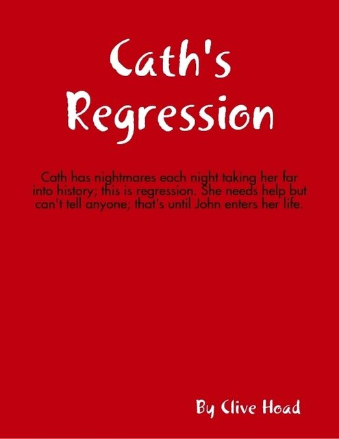 Cath's Regression, Clive Hoad