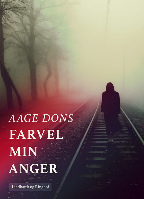 Farvel min Anger, Aage Dons