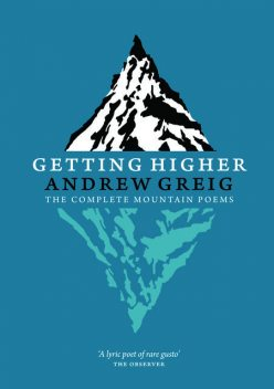 Getting Higher, Andrew Greig