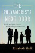 The Polyamorists Next Door, Elisabeth Sheff