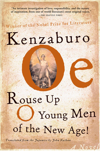 Rouse Up O Young Men of the New Age, Kenzaburo Oe