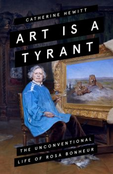 Art is a Tyrant, Catherine Hewitt