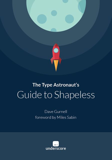 The Type Astronaut's Guide to Shapeless, Dave Gurnell
