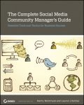 The Complete Social Media Community Manager's Guide, Marty Weintraub, Lauren Litwinka