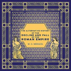 The Alternative History of the Decline and Fall of the Roman Empire, Missaiel