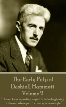 The Early Pulp of Dashiell Hammett – Volume 2, Dashiell Hammett