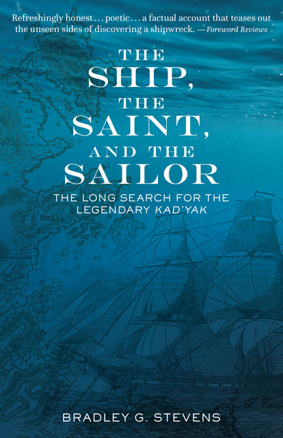 The Ship, the Saint, and the Sailor, Bradley G. Stevens