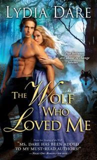 Wolf Who Loved Me, Lydia Dare