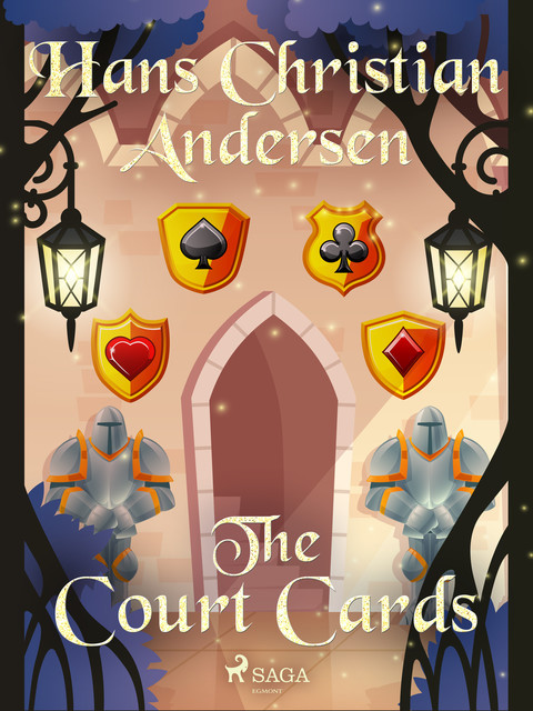 The Court Cards, Hans Christian Andersen