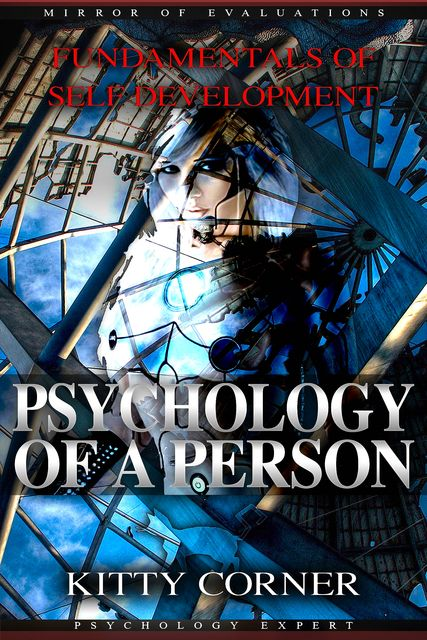 Psychology of a Person and Fundamentals of Self-Development (Positive Thinking), Tom Brown