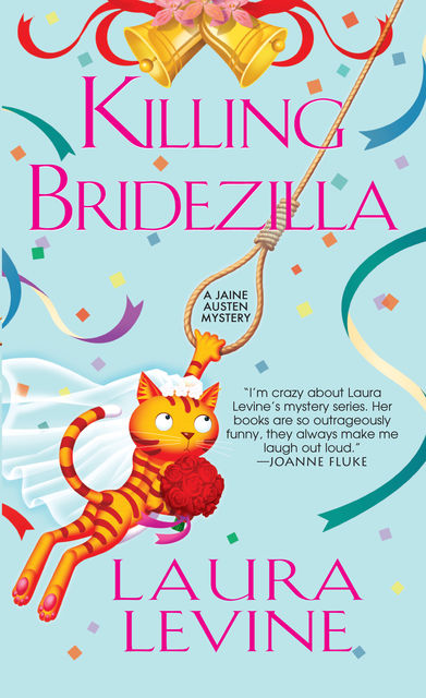 Killing Bridezilla, Laura Levine