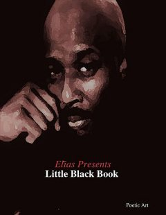 Elias Presents: Little Black Book, Poetic Art