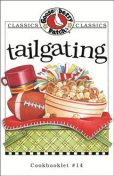 Tailgating Cookbook, Gooseberry Patch