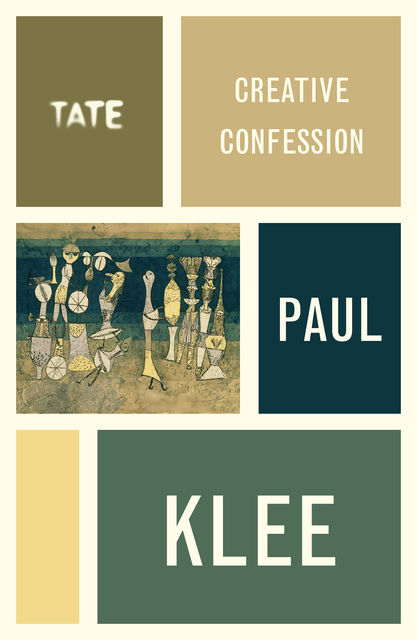 Paul Klee: Creative Confession, Paul Klee