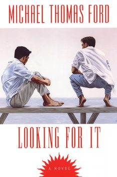 Looking For It, Michael Thomas Ford