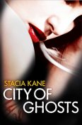City of Ghosts, Stacia Kane