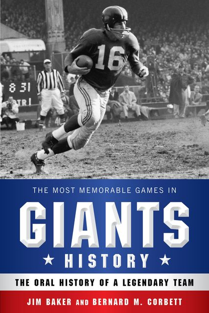 The Most Memorable Games in Giants History, Jim Baker, Bernard M.Corbett