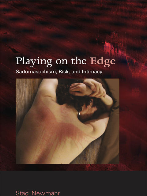Playing on the Edge, Staci Newmahr