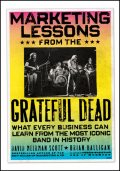 Marketing Lessons from the Grateful Dead, David Meerman Scott, Halligan Brian