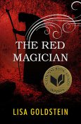 The Red Magician, Lisa Goldstein