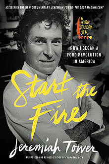 Start the Fire, Jeremiah Tower