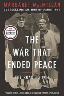 The War that Ended Peace, Margaret MacMillan