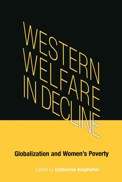 Western Welfare in Decline, Catherine Kingfisher