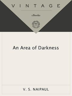 An Area of Darkness, V. S. Naipaul