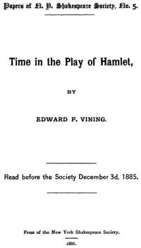 Time in the Play of Hamlet, Edward Payson Vining