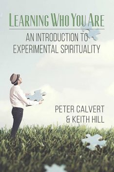 Learning Who You Are, Keith Hill, Peter Calvert