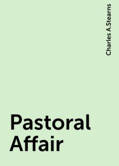 Pastoral Affair, Charles A.Stearns