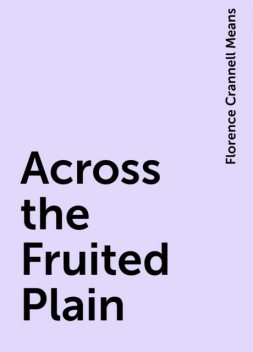 Across the Fruited Plain, Florence Crannell Means