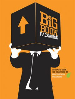 The Big Book of Packaging, James Pietruszynski, Lisa Baer, Will Burke
