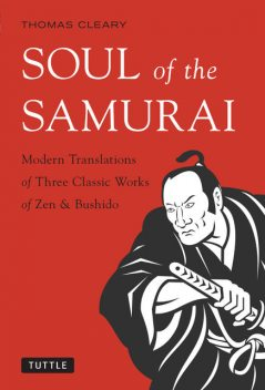 Soul of the Samurai, Thomas Cleary