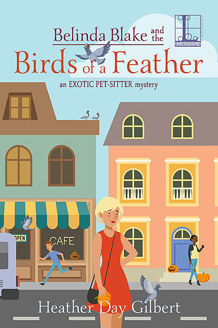 Belinda Blake and the Birds of a Feather, Heather Day Gilbert