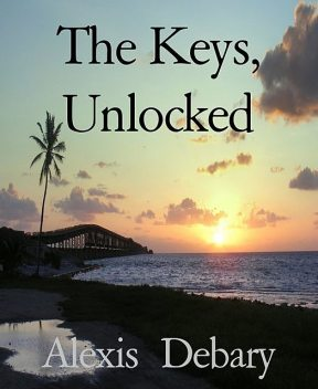 The Keys, Unlocked, Alexis Debary