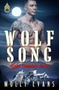Wolf Song, Molly Evans