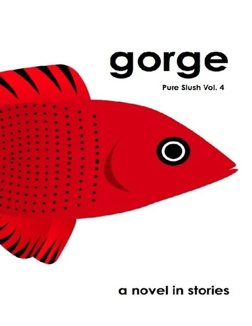 Gorge Pure Slush Vol. 4, Pure Slush
