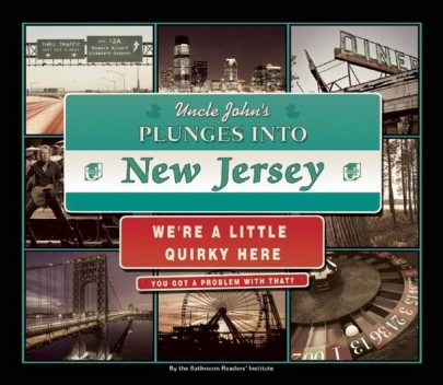 Uncle John's Plunges into New Jersey, The Bathroom Readers' Institute