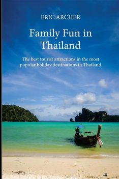 Family Fun in Thailand, Eric Archer