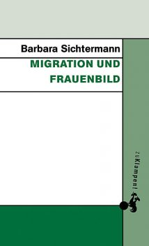 Migration und Frauenbild, Barbara Sichtermann