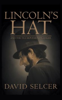 Lincoln's Hat, David Selcer