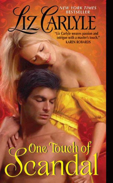 One Touch of Scandal, Liz Carlyle