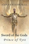Sword of the Gods II: Prince of Tyre, Anna Erishkigal