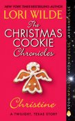 The Christmas Cookie Chronicles: Christine, Lori Wilde
