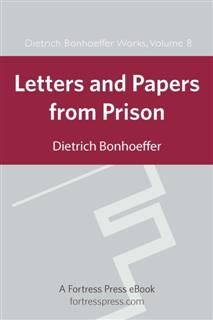 Letters and Papers from Prison DBW Vol 8, Dietrich Bonhoeffer